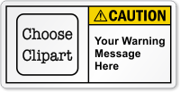 Custom ANSI Caution Label, Add Warning Message