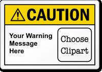 Custom ANSI Caution Label, Choose Clipart