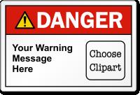 Custom Text ANSI Danger Label