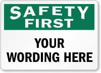 Custom Safety First Label, Add Own Personalized Message