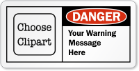 Customizable OSHA Danger Label, Add Warning Message