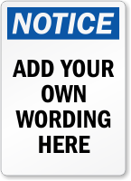 Create Your Own Notice OSHA Label