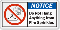 Do Not Hang Anything From Fire Sprinkler Label