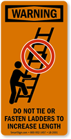 Do Not Tie Ladders To Increase Length Label