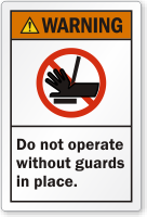 Do Not Operate Without Guards In Place Label