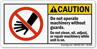 Do Not Operate Machinery Without Guards Label