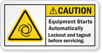 Equipment Starts Automatically ANSI Caution Label