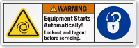 Equipment Starts Automatically Lockout And Tagout Label