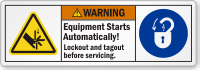 Equipment Starts Automatically Lockout/Tagout Warning Label