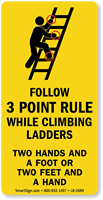 Follow 3 Point Rule Climbing Ladders Safety Label