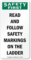 Read and Follow Safety Markings On Ladder Label