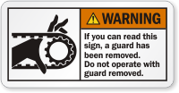 Do Not Operate With Guard Removed Warning Label