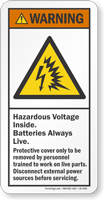 Hazardous Voltage Batteries Always Live Warning Label