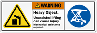 Heavy Object, Mechanical Assistance Required ANSI Label