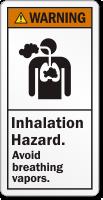 Inhalation Hazard Avoid Breathing Vapors ANSI Warning Label