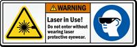 Laser In Use Wear Protective Eyewear Label