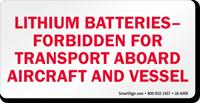 Lithium Batteries Forbidden Label