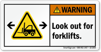 Look Out For Forklifts Warning Label