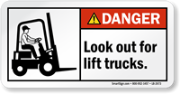 Look Out For Lift Trucks ANSI Danger Label