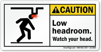 Low Headroom Watch Your Head Caution Label