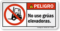 No Use Gruas Elevadoras Spanish ANSI Peligro Label