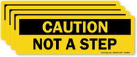 Caution Not A Step Label