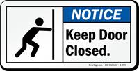 Notice Keep Door Closed Label
