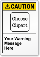 Personalized ANSI Caution Label, Choose Clipart