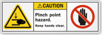 Pinch Point Hazard Keep Hands Clear Caution Label