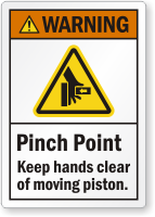 Pinch Point Keep Hands Clear Of Moving Piston Label
