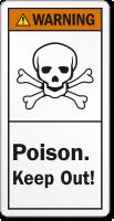 Poison Keep Out ANSI Warning Label