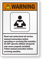 Read Service Manual Instructions Before Operating Warning Label