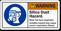Silica Dust Hazard Wear Full Face Respirator Label