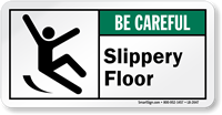 Slippery Floor Be Careful ANSI Label