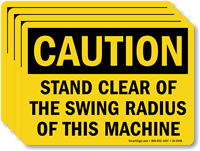Stand Clear Of Swing Radius Of Machine Label