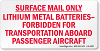 Surface Mail Only Lithium Metal Batteries Label