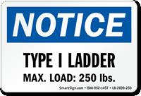 Type I Ladder, Max Load: 250 LBS Label