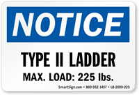 Type II Ladder, Max Load: 225 LBS Label