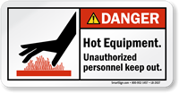 Hot Equipment Unauthorized Personnel Keep Out Label