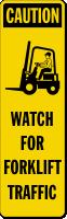 Watch For Forklift Traffic Left Label