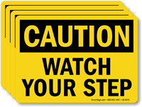 Watch Your Step OSHA Caution Label