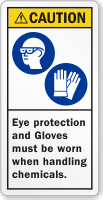 Wear Eye Protection And Gloves ANSI Caution Label