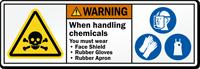When Handling Chemicals Wear Faceshield, Gloves, Apron Label