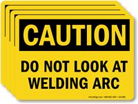 Do Not Look At Welding Arc Caution Label