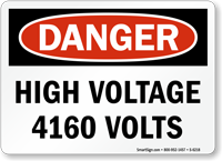 High Voltage 4160 Volts Danger Sign