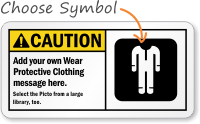 Custom Wear Protective Clothing Sign