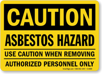 Asbestos Hazard Authorized Personnel Only Caution Sign