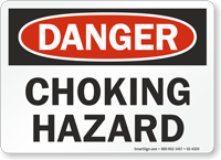 Choking Hazard OSHA Danger Sign