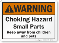 Choking Hazard Small Parts Keep Away From Children Sign