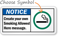 Notice (ANSI) Create Your Smoking Allowed Here Sign